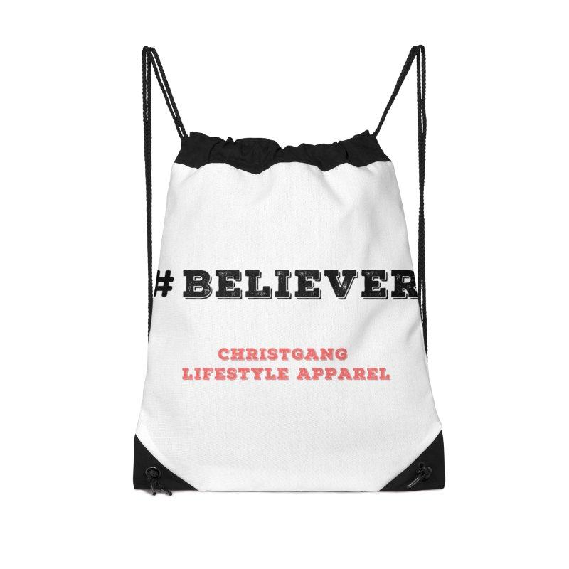 #Believer Accessories Drawstring Bag Bag by ChristGang Apparel