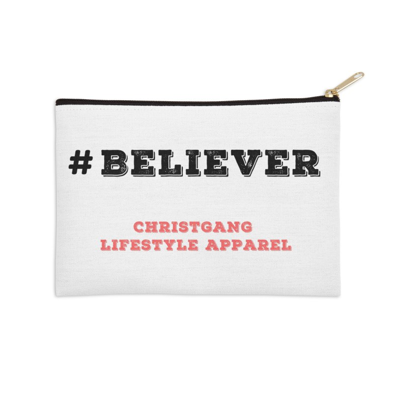 #Believer Accessories Zip Pouch by ChristGang Apparel