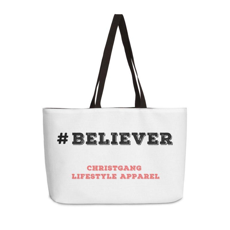 #Believer Accessories Weekender Bag Bag by ChristGang Apparel