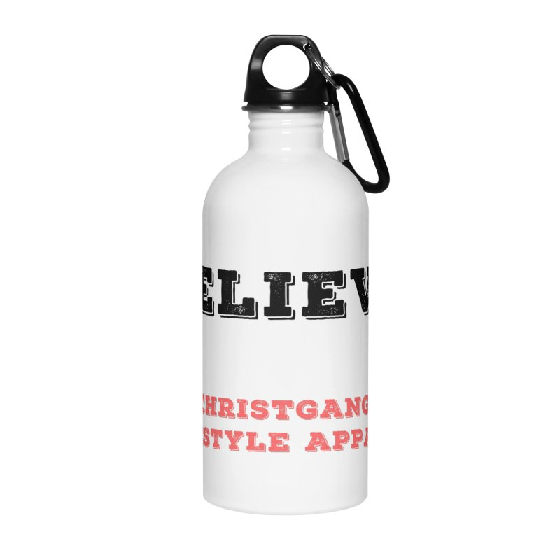 #Believer Accessories Water Bottle by ChristGang Apparel