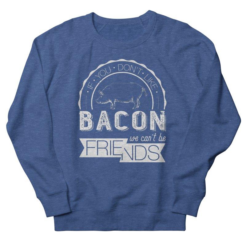 Bacon Friends Men's Sweatshirt by Christi Kennedy