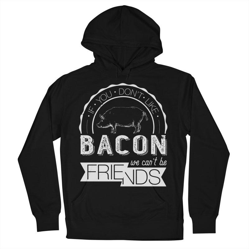 Bacon Friends Women's Pullover Hoody by Christi Kennedy