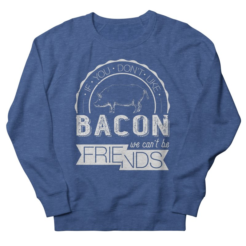 Bacon Friends Men's Sweatshirt by Christi Kennedy