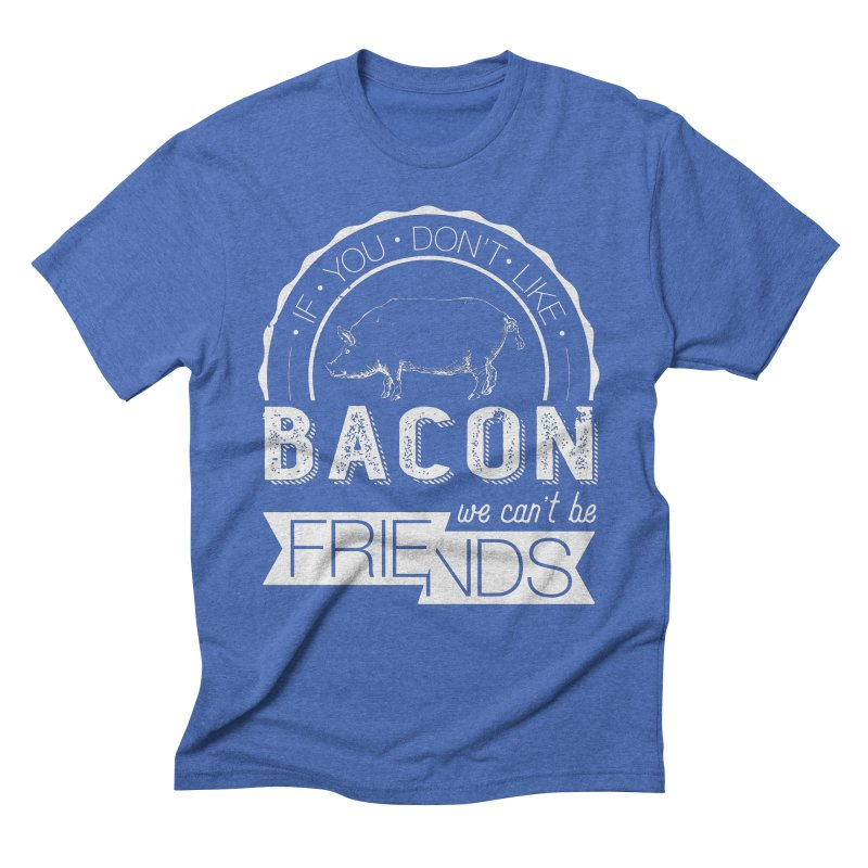 Bacon Friends Men's Triblend T-Shirt by Christi Kennedy