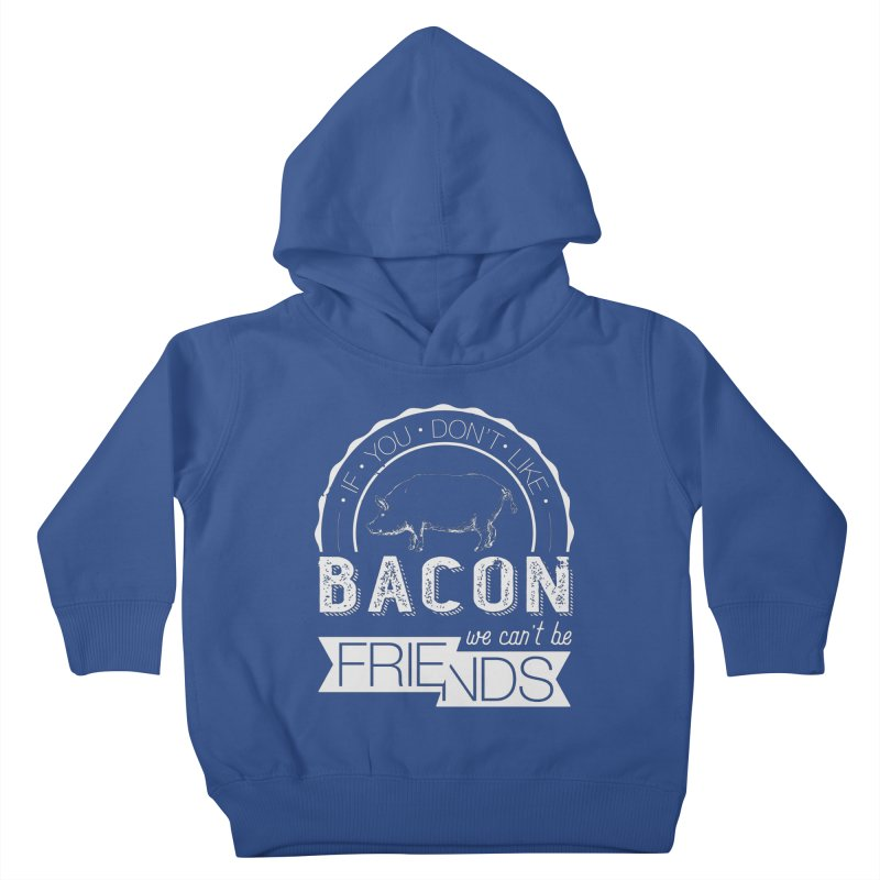 Bacon Friends Kids Toddler Pullover Hoody by Christi Kennedy