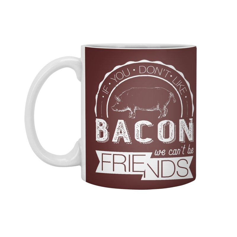 Bacon Friends Accessories Mug by Christi Kennedy