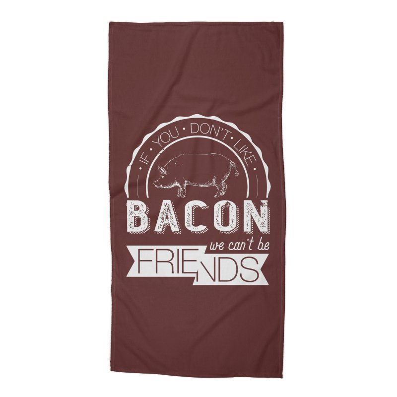 Bacon Friends Accessories Beach Towel by Christi Kennedy