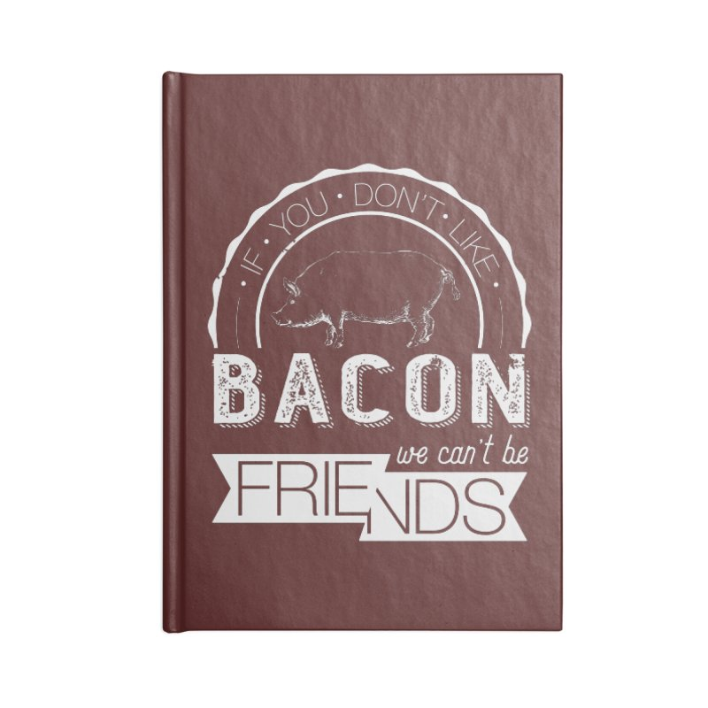 Bacon Friends Accessories Lined Journal Notebook by Christi Kennedy