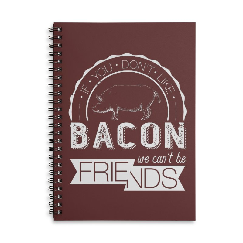 Bacon Friends Accessories Lined Spiral Notebook by Christi Kennedy