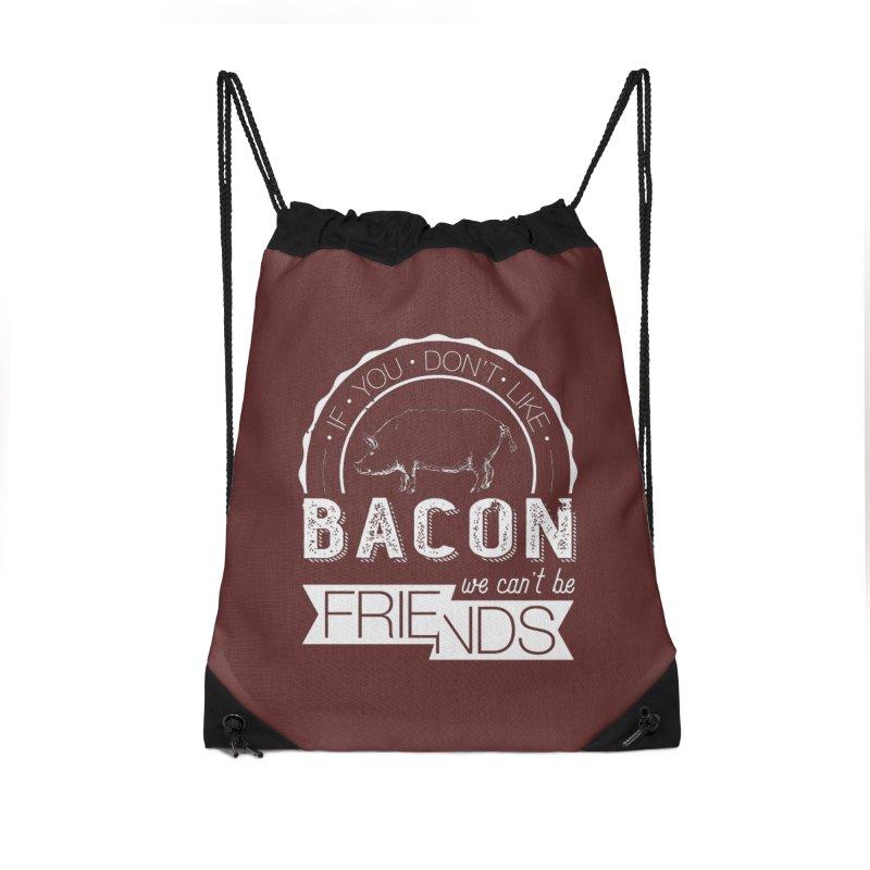 Bacon Friends Accessories Drawstring Bag Bag by Christi Kennedy