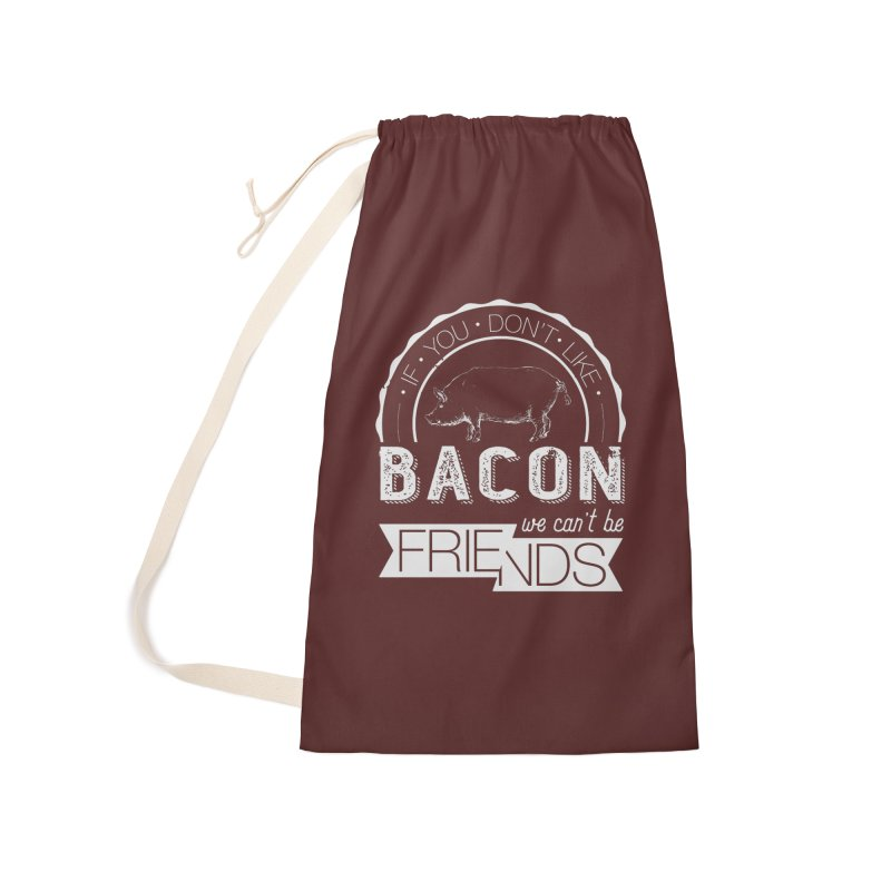 Bacon Friends Accessories Laundry Bag Bag by Christi Kennedy