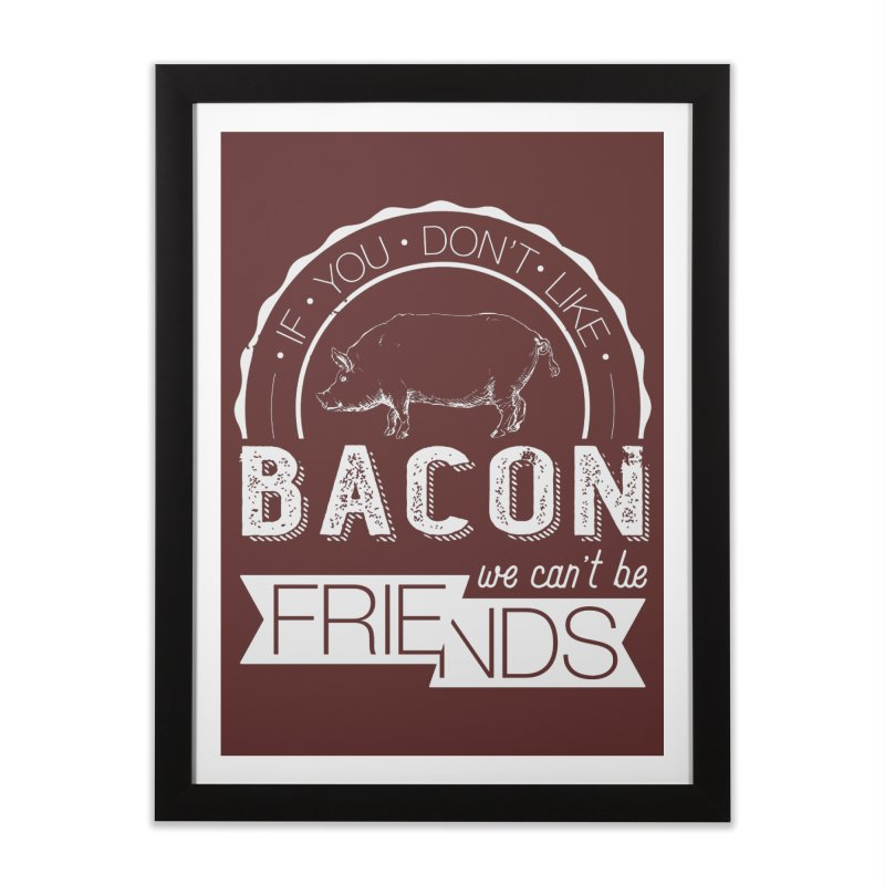 Bacon Friends Home Framed Fine Art Print by Christi Kennedy