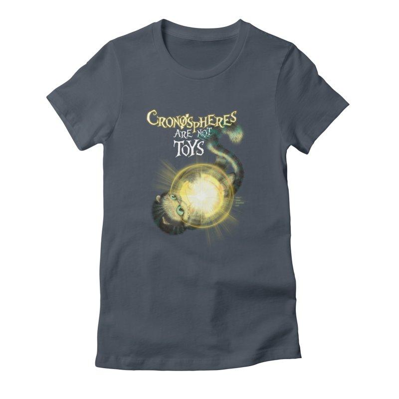 Chronospheres are (not) Toys Women's T-Shirt by Christi Kennedy