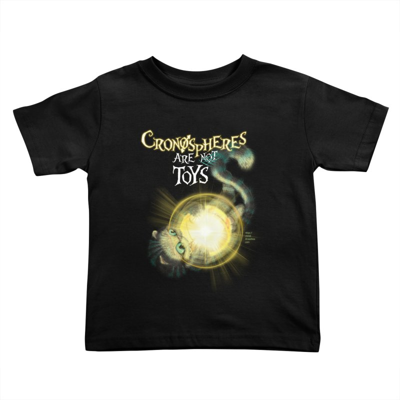Chronospheres are (not) Toys Kids Toddler T-Shirt by Christi Kennedy