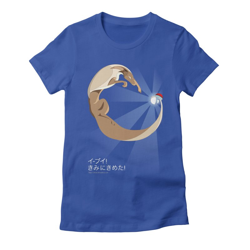 Eevee! I choose you! Women's Fitted T-Shirt by Christi Kennedy