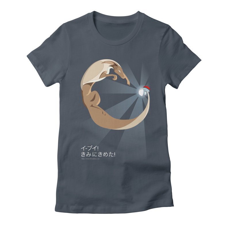 Eevee! I choose you! Women's T-Shirt by Christi Kennedy