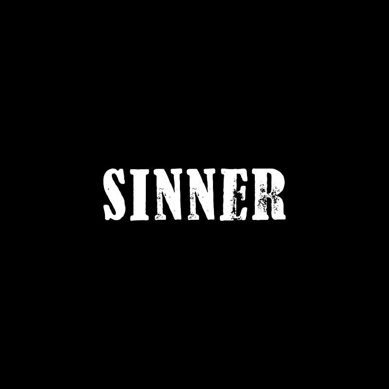 You're a Sinner too... Accessories Button by ChristianDeArmond's Artist Shop