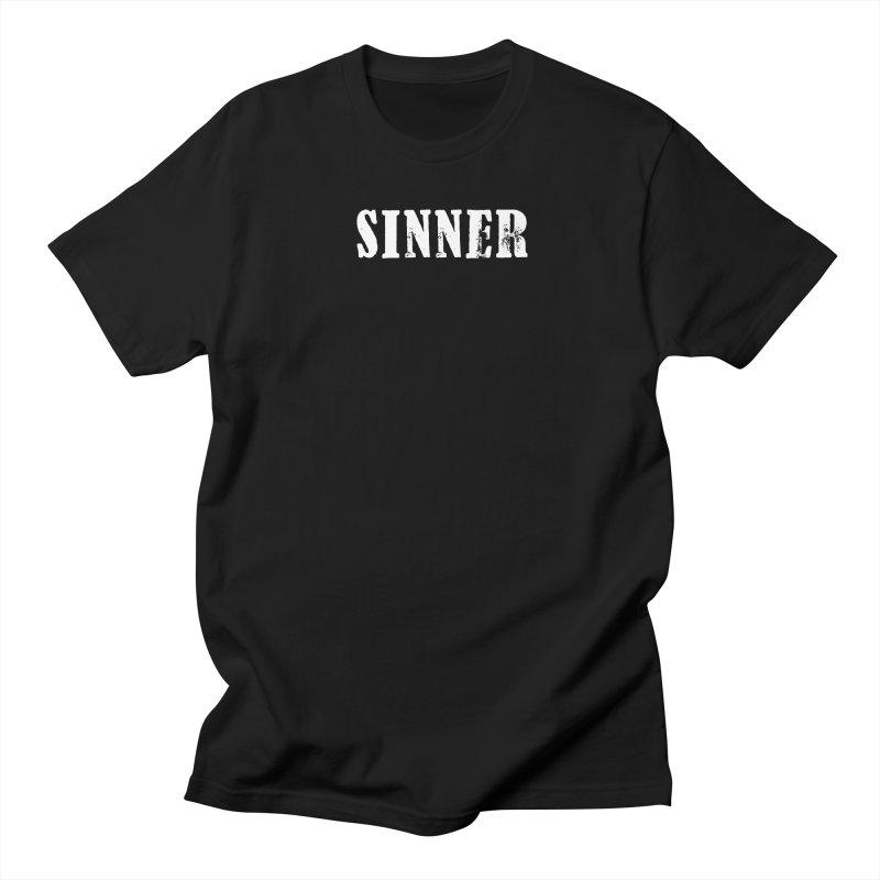 You're a Sinner too... Men's T-Shirt by ChristianDeArmond's Artist Shop