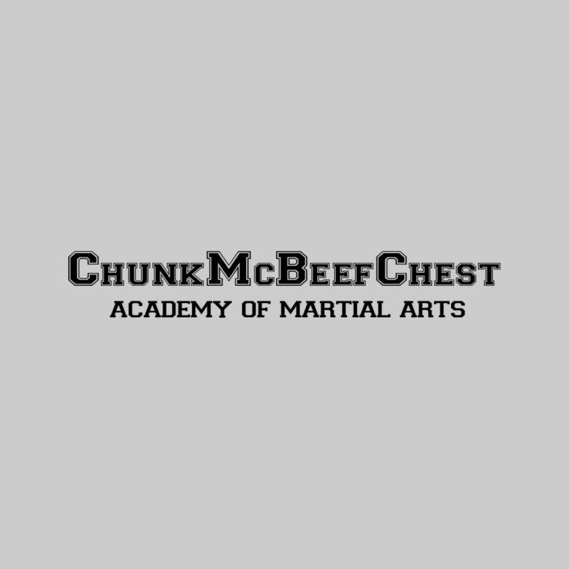 ChunkMcBeefChest Academy of Martial Arts Men's T-Shirt by ChunkMcBeefChest's Artist Shop