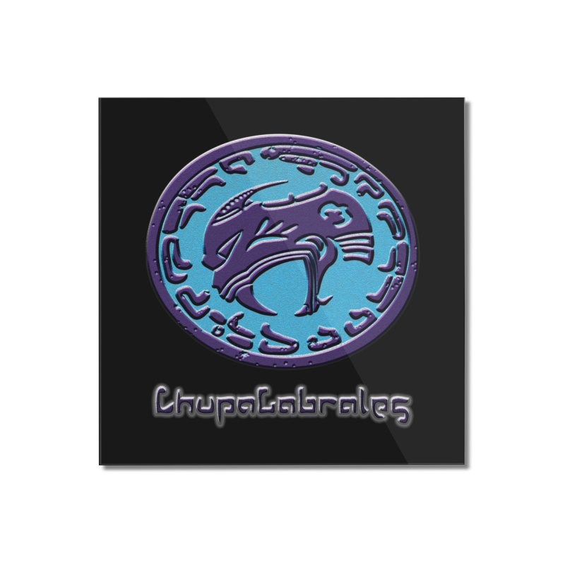 ChupaCabrales Logo (Aztech) Home Mounted Acrylic Print by ChupaCabrales's Shop