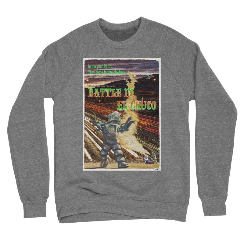 Battle in El Chuco by ChupaCabrales Women's Sponge Fleece Sweatshirt by ChupaCabrales's Shop
