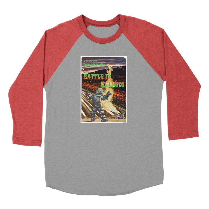 Battle in El Chuco by ChupaCabrales Men's Baseball Triblend Longsleeve T-Shirt by ChupaCabrales's Shop