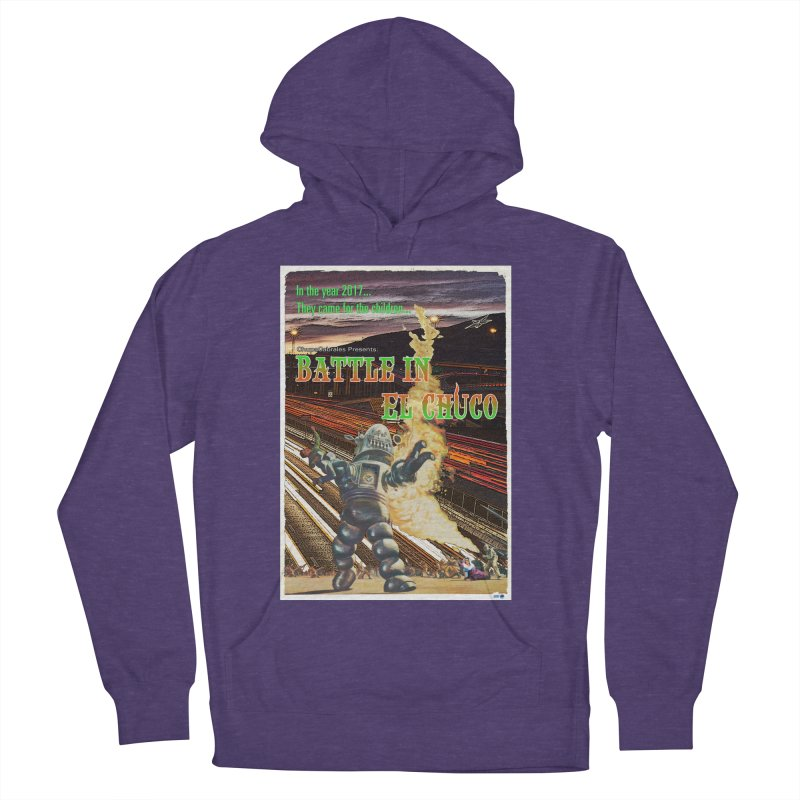Battle in El Chuco by ChupaCabrales Men's French Terry Pullover Hoody by ChupaCabrales's Shop