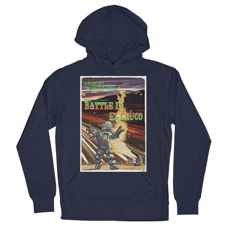 Battle in El Chuco by ChupaCabrales Men's Pullover Hoody by ChupaCabrales's Shop