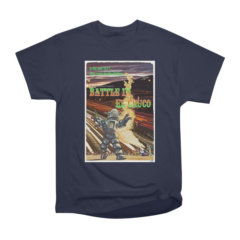 Battle in El Chuco by ChupaCabrales Men's Heavyweight T-Shirt by ChupaCabrales's Shop