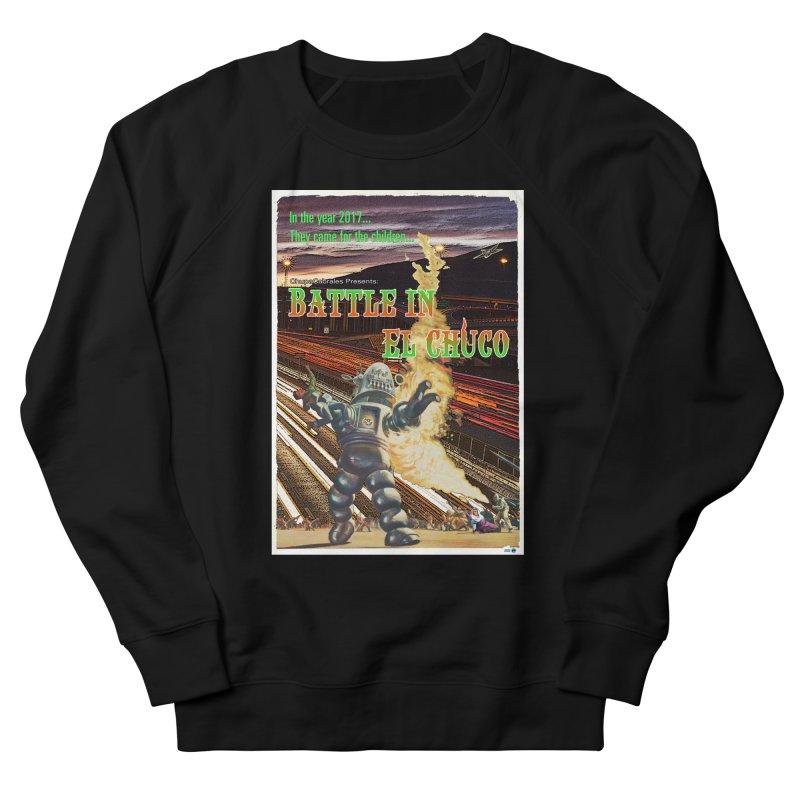 Battle in El Chuco by ChupaCabrales Women's Sweatshirt by ChupaCabrales's Shop