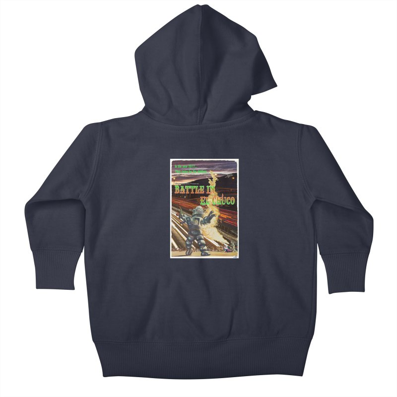 Battle in El Chuco by ChupaCabrales Kids Baby Zip-Up Hoody by ChupaCabrales's Shop