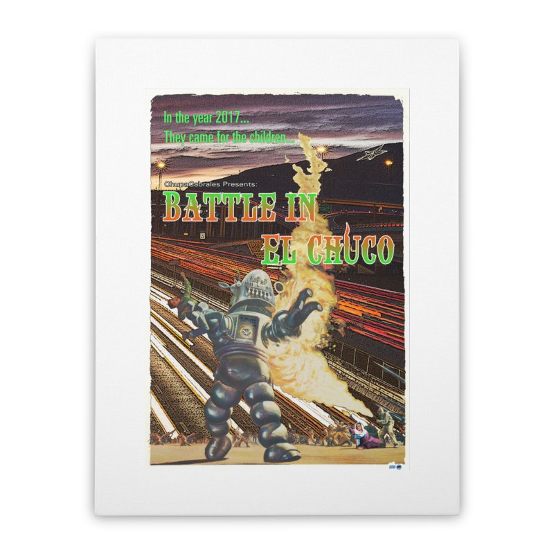 Battle in El Chuco by ChupaCabrales Home Stretched Canvas by ChupaCabrales's Shop