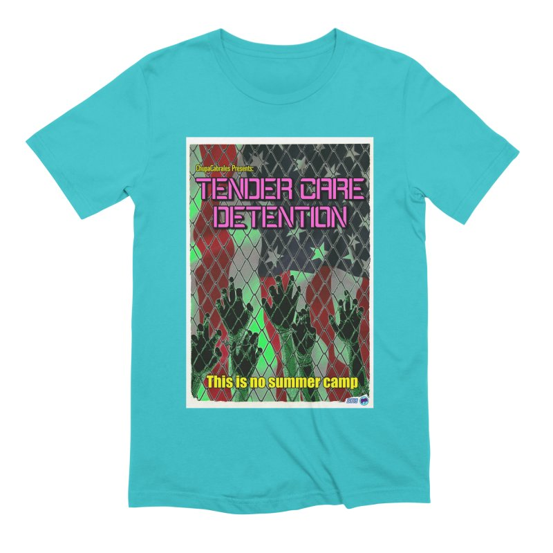 Tender Care Detention by ChupaCabrales Men's Extra Soft T-Shirt by ChupaCabrales's Shop