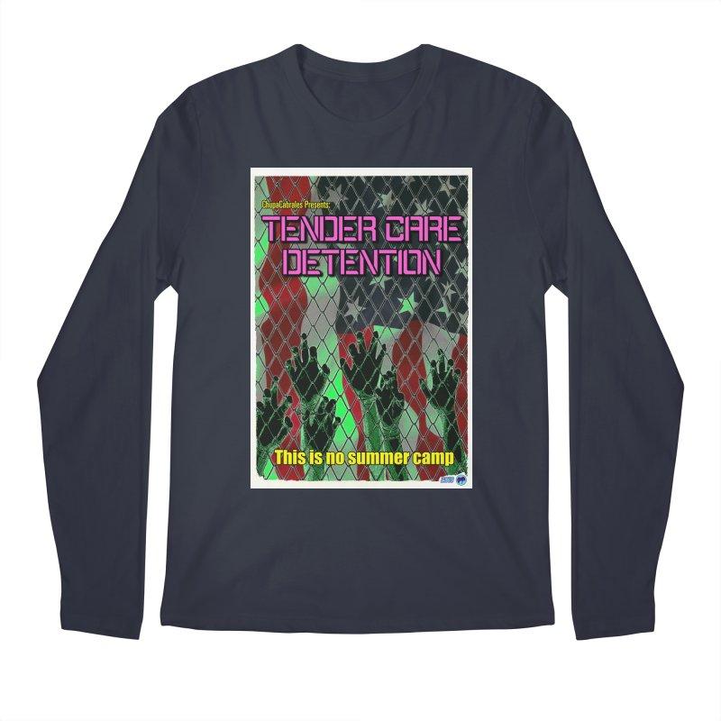 Tender Care Detention by ChupaCabrales Men's Longsleeve T-Shirt by ChupaCabrales's Shop