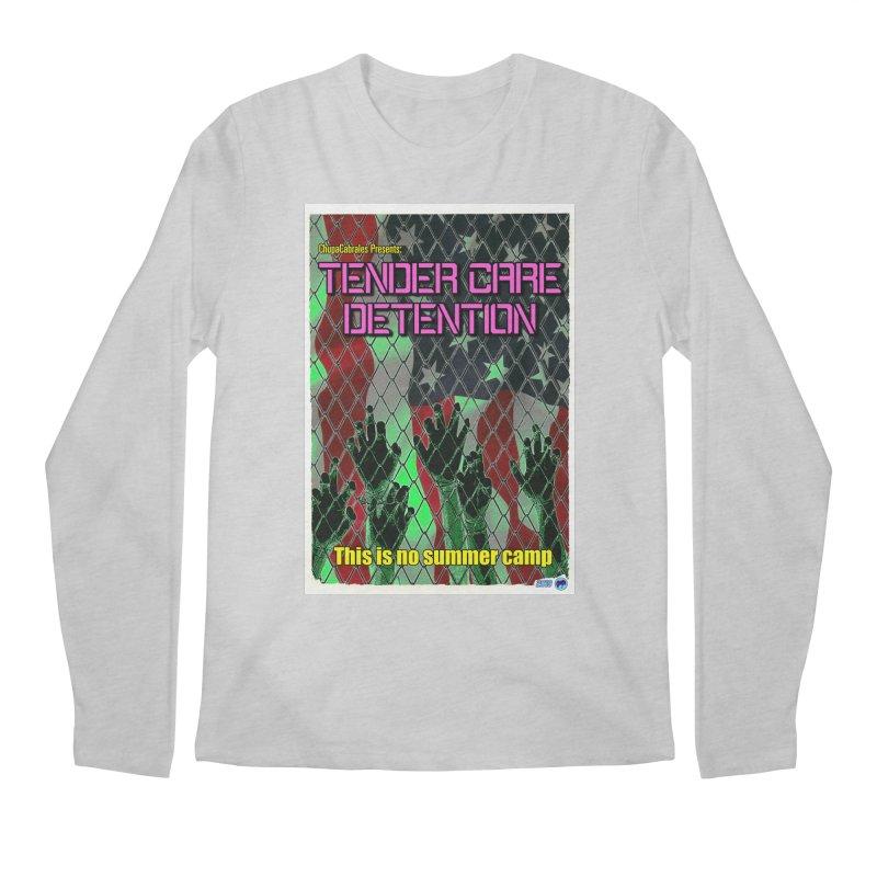 Tender Care Detention by ChupaCabrales Men's Regular Longsleeve T-Shirt by ChupaCabrales's Shop