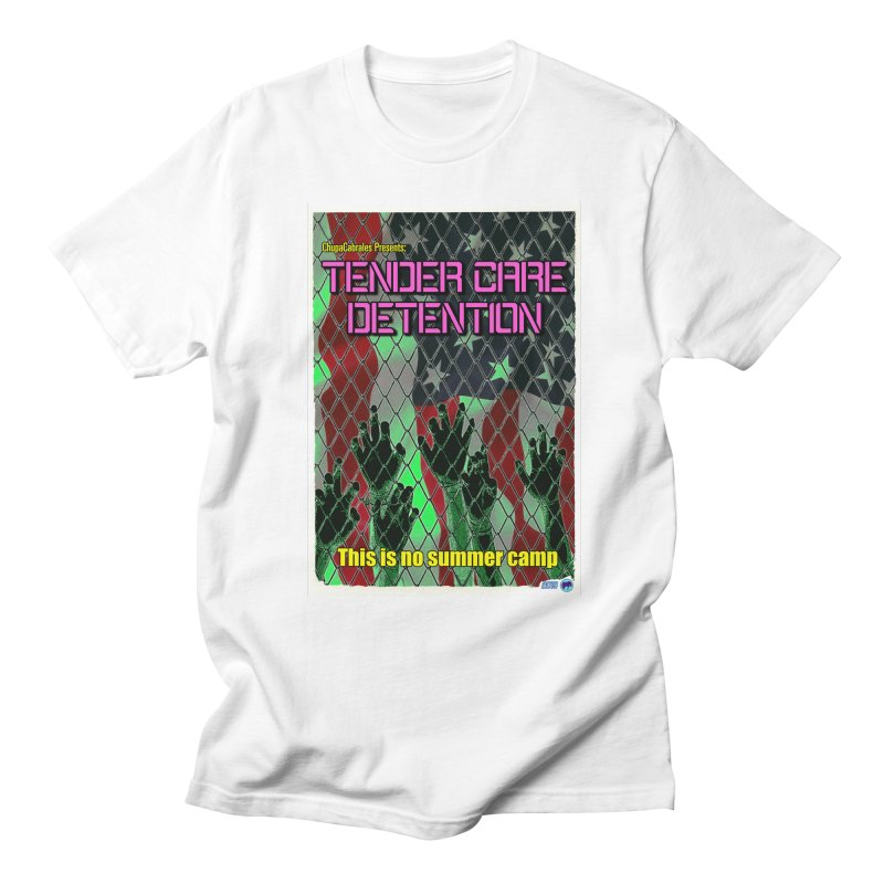 Tender Care Detention by ChupaCabrales Men's Regular T-Shirt by ChupaCabrales's Shop