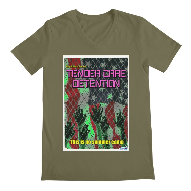 Tender Care Detention by ChupaCabrales Men's V-Neck by ChupaCabrales's Shop