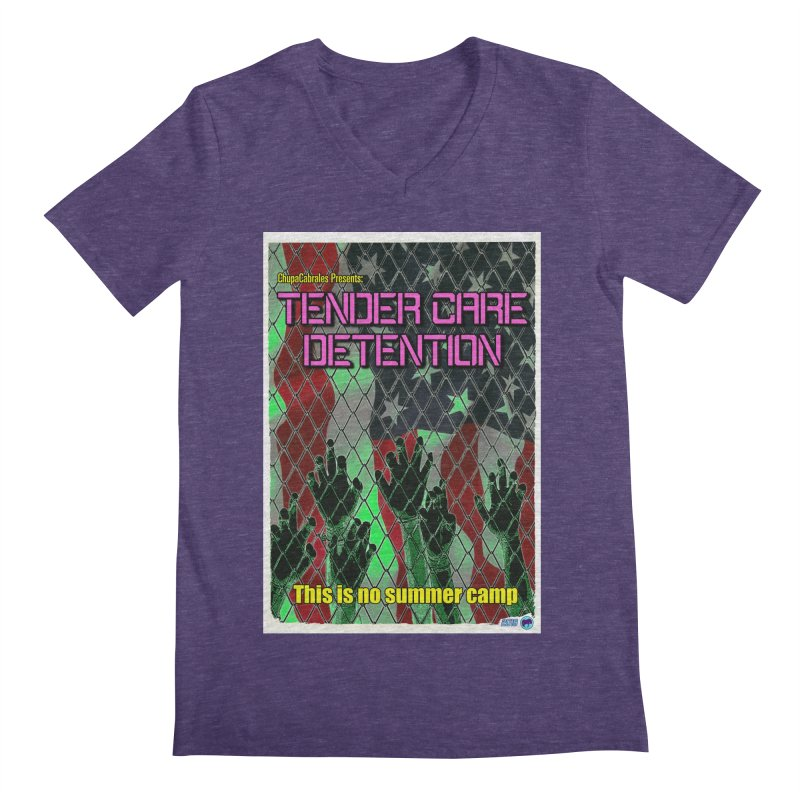 Tender Care Detention by ChupaCabrales Men's Regular V-Neck by ChupaCabrales's Shop