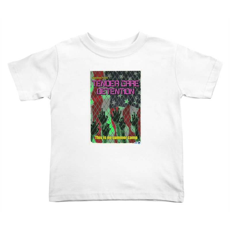 Tender Care Detention by ChupaCabrales Kids Toddler T-Shirt by ChupaCabrales's Shop