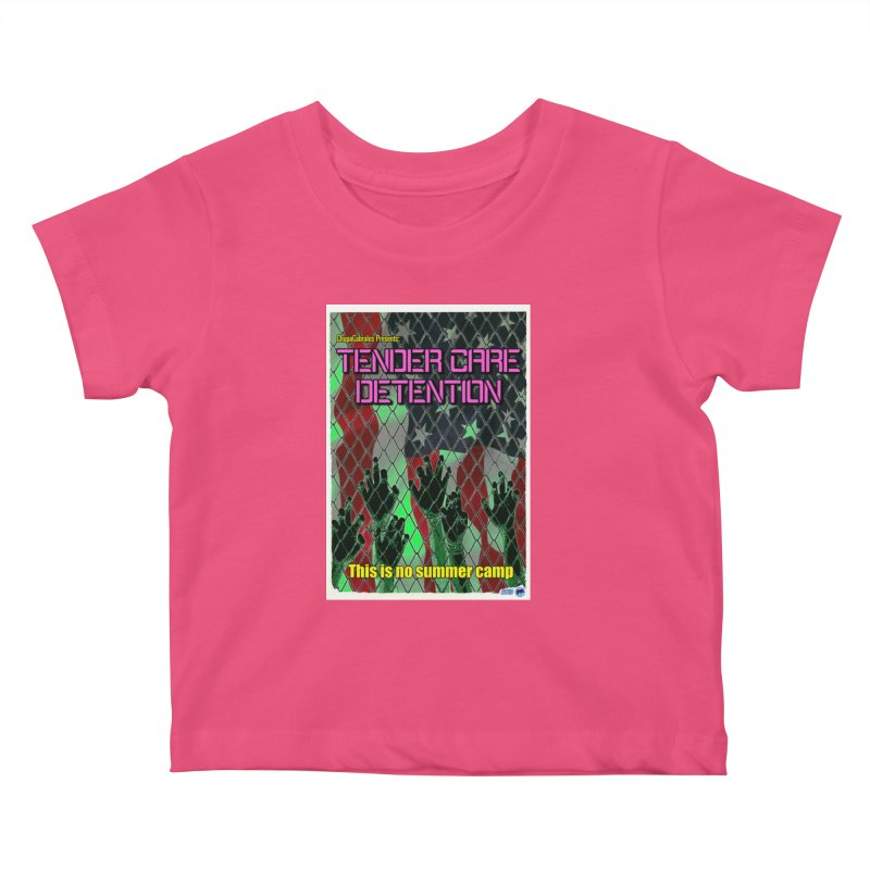 Tender Care Detention by ChupaCabrales Kids Baby T-Shirt by ChupaCabrales's Shop