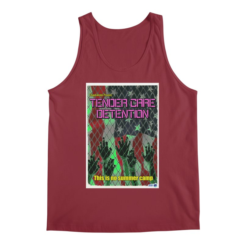 Tender Care Detention by ChupaCabrales Men's Tank by ChupaCabrales's Shop