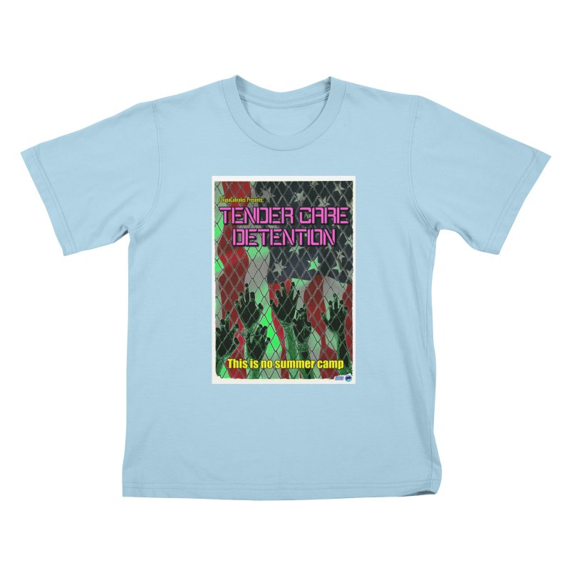 Tender Care Detention by ChupaCabrales Kids T-Shirt by ChupaCabrales's Shop