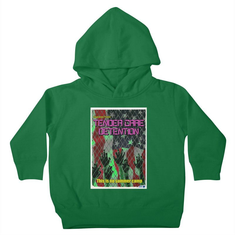 Tender Care Detention by ChupaCabrales Kids Toddler Pullover Hoody by ChupaCabrales's Shop