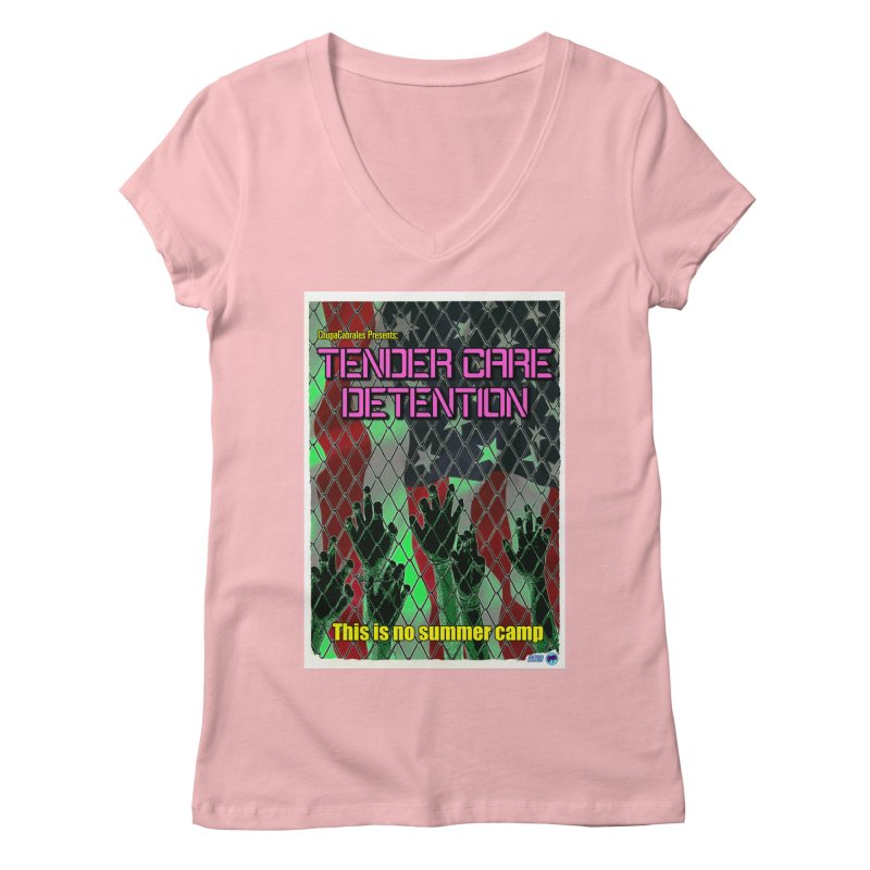 Tender Care Detention by ChupaCabrales Women's Regular V-Neck by ChupaCabrales's Shop