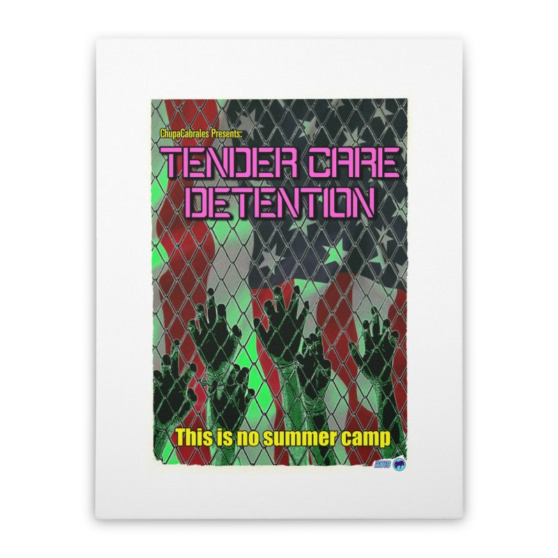 Tender Care Detention by ChupaCabrales Home Stretched Canvas by ChupaCabrales's Shop