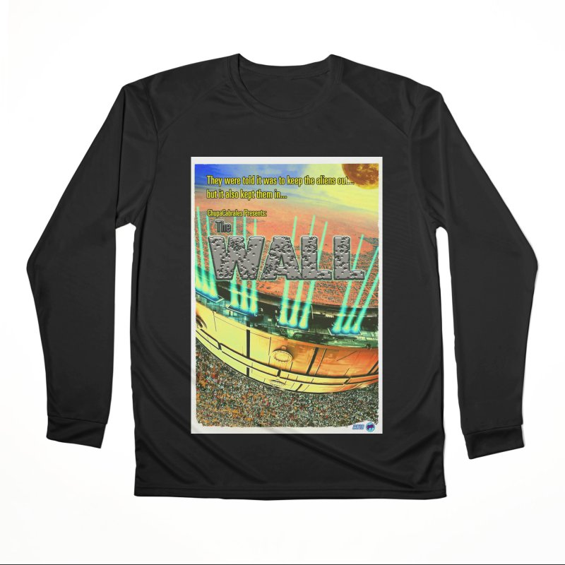 The Wall by ChupaCabrales Men's Performance Longsleeve T-Shirt by ChupaCabrales's Shop