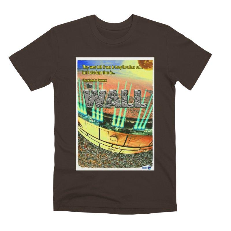The Wall by ChupaCabrales Men's Premium T-Shirt by ChupaCabrales's Shop
