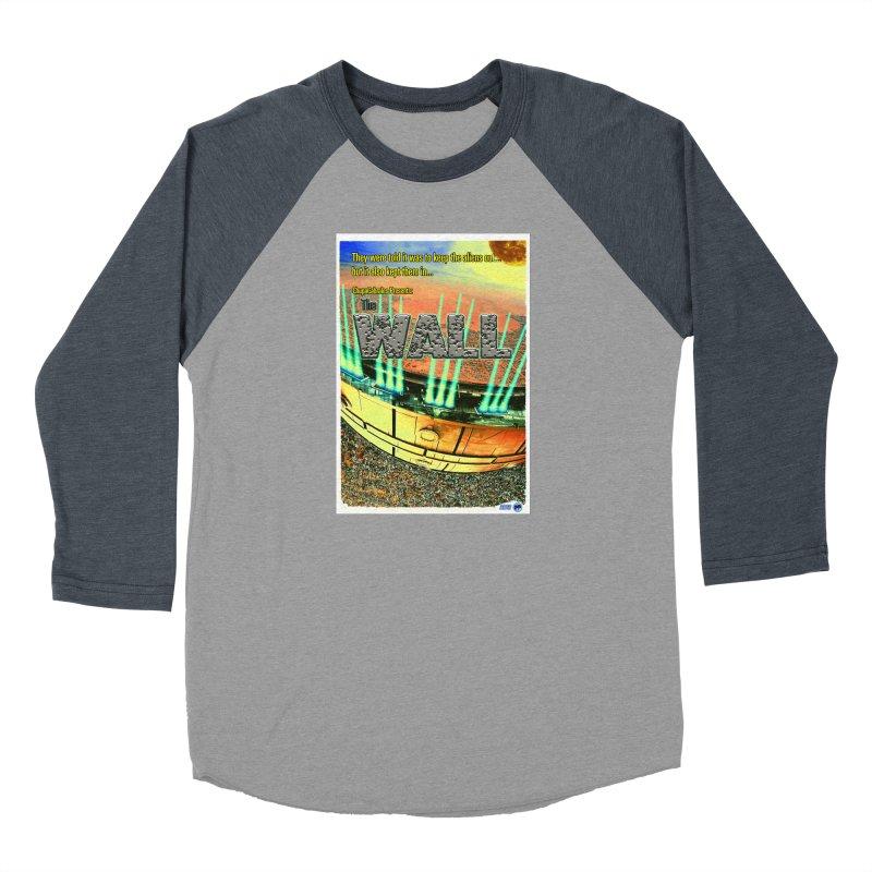 The Wall by ChupaCabrales Women's Baseball Triblend Longsleeve T-Shirt by ChupaCabrales's Shop