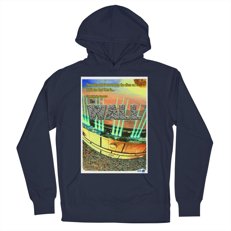 The Wall by ChupaCabrales Men's Pullover Hoody by ChupaCabrales's Shop