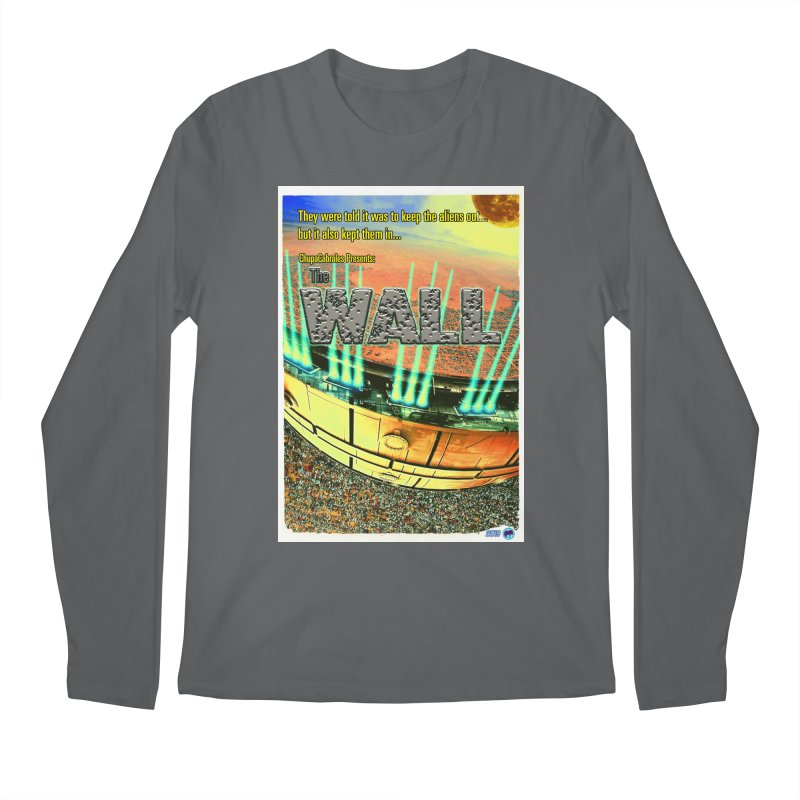 The Wall by ChupaCabrales Men's Longsleeve T-Shirt by ChupaCabrales's Shop